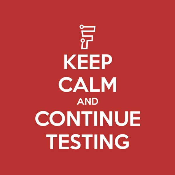 Keep calm and continue testing Froala sign against a red background and bold white font.