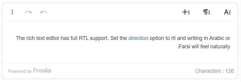 With RTL support specified your text will read from right to left.